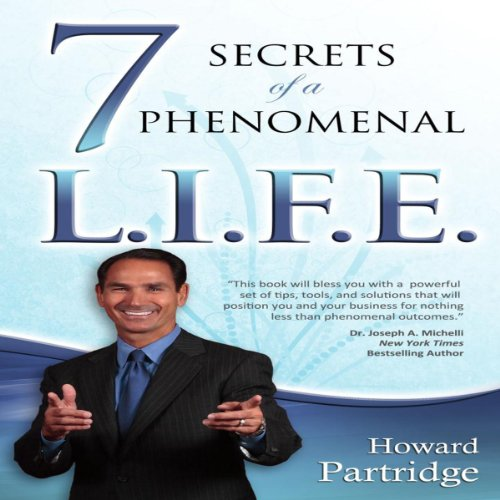 7 Secrets of a Phenomenal L.I.F.E. audiobook cover art