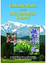 Endemic Plants of the Altai Mountain Country(Hardback) - 2008 Edition