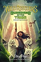 Wild Rescuers: Guardians of the Taiga (Wild Rescuers, 1)