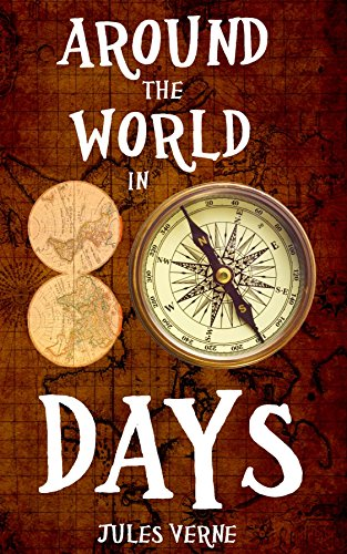 Around The World in 80 Days (with the original illustrations) eBook: Verne, Jules, de Neuville, Alphonse-Marie-Adolphe, Benett, Léon: Amazon.in: Kindle Store
