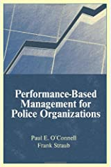Performance-Based Management for Police Organizations Paperback