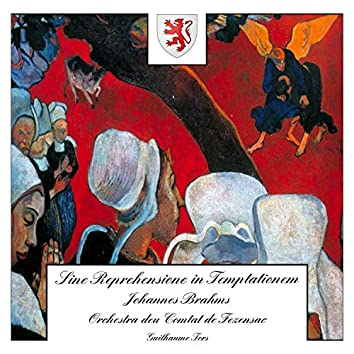 Brahms: Sine Reprehensione in Temptationem