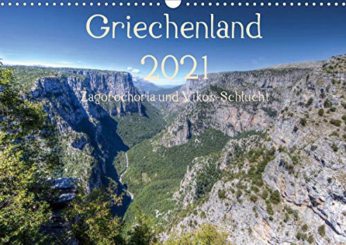 Griechenland 2021 - Zagorochoria und Vikos-Schlucht (Wandkalender 2021 DIN A3 quer)
