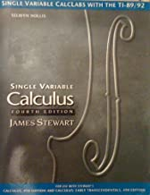 Single variable CalcLabs with the TI-89/82: For Stewart's fourth edition, Calculus, Single variable calculus, Calculus--early transcendentals, Single variable calculus--early transcendentals