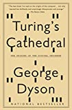 Turing s Cathedral: The Origins of the Digital Universe