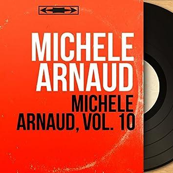 Michèle Arnaud, vol. 10 (feat. François Marlhy et son orchestre) [Mono Version]