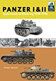 Jackson, R: Panzer I and II: Blueprint for Blitzkrieg 1933-1941 (Tank Craft, Band 7) - Robert Jackson