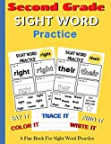 Second Grade Sight Word Practice: Say It, Color It, Trace It, Write It, Find It, Master It | Fun...