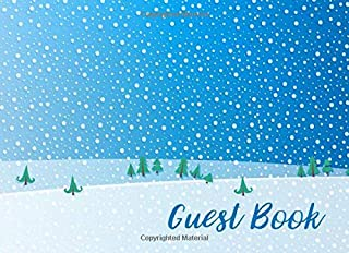 Guest Book: Snowy Guestbook for Visitors & Guests of Mountain Houses, Skiing Vacation Homes, AirBnBs & Ski Lodge Rentals W...