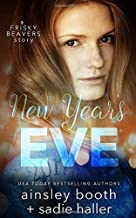 New Year's Eve (Frisky Beavers Quickies)