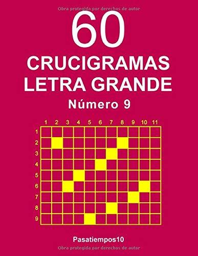 60 Crucigramas Letra Grande Número 9