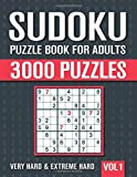 Sudoku Puzzle Book for Adults: 3000 Very Hard to Extreme Hard Sudoku Puzzles with Solutions - Vol. 1