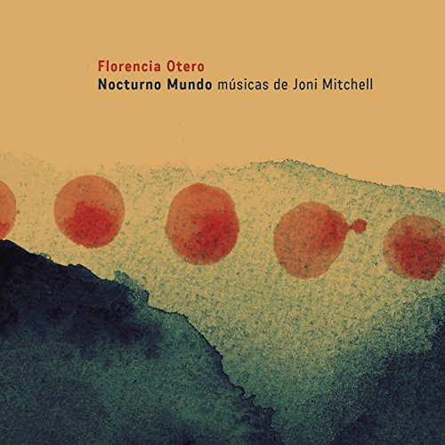 Nocturno Mundo (Músicas de Joni Mitchell)