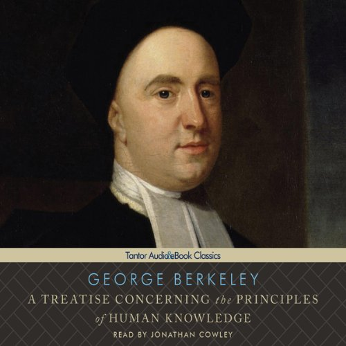 A Treatise Concerning the Principles of Human Knowledge  Audiolibri