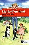 MARIE D'EN HAUT - Les Nouveaux Auteurs - 16/06/2011
