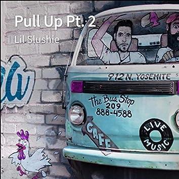 Pull Up Pt. 2