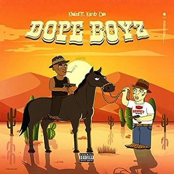 Dope Boyz