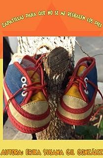Zapatillas para que no se me resbalen los pies (Spanish Edition)
