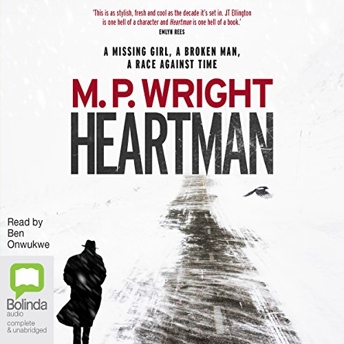 Heartman     J. T. Ellington, Book 1              By:                                                                                                                                 M. P. Wright                               Narrated by:                                                                                                                                 Ben Onwukwe                      Length: 11 hrs and 45 mins     5 ratings     Overall 4.2