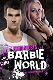 Barbie World (Baby Doll Series Book 2) (English Edition)