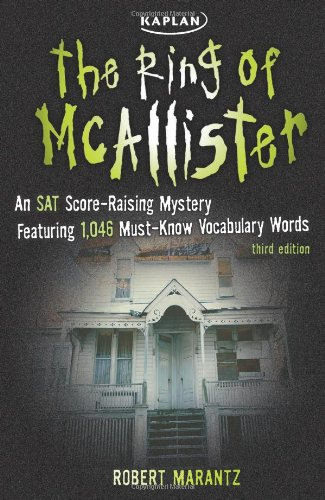 The Ring of McAllister: A Score-raising Mystery Featuring 1,046 Must-know SAT Vocabulary Words