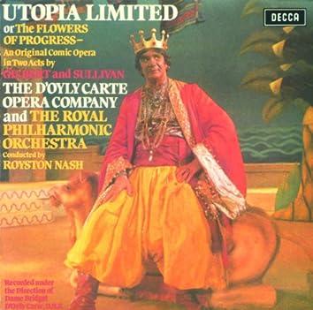 Gilbert & Sullivan: Utopia Ltd.