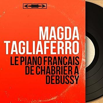 Le piano français de Chabrier à Debussy (Mono Version)