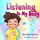 Listening to My Body: A guide to helping kids understand the connection between their sensations  what the heck are those?  and feelings so that they can get better at figuring out what they need.