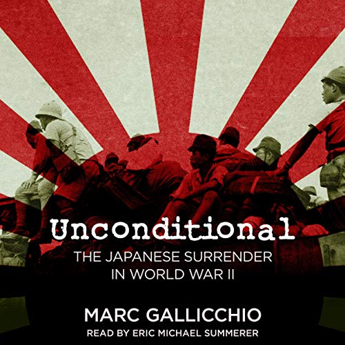 Unconditional: The Japanese Surrender in World War II Titelbild
