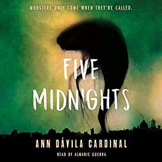 Five Midnights                   By:                                                                                                                                 Ann Dávila Cardinal                               Narrated by:                                                                                                                                 Almarie Guerra                      Length: 9 hrs and 34 mins     Not rated yet     Overall 0.0