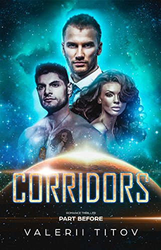 Book: CORRIDORS part BEFORE by Valerii Titov