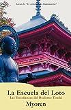 La Escuela del Loto: Las Enseñanzas del Budismo Tendai (Spanish Edition)