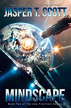 Mindscape: Book 2 of the New Frontiers Series by [Jasper T. Scott, Tom Edwards, Aaron Sikes, David P. Cantrell]