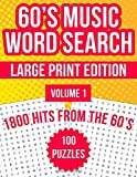 60's Music Word Search Large Print: 100 Puzzles Featuring 1800 Hits From The 1960s