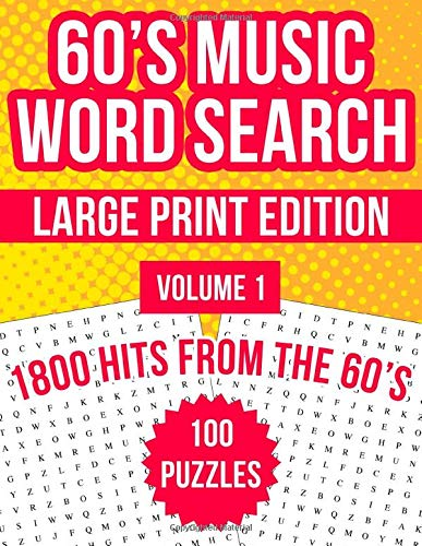 60's Music Word Search Large Print: 100 Puzzles Featuring 1800 Hits From...