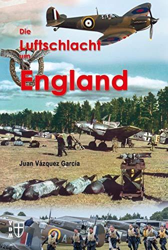Die Luftschlacht um England (Geschichte im Detail)