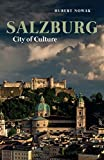 Salzburg: City of Culture (Armchair Traveller)