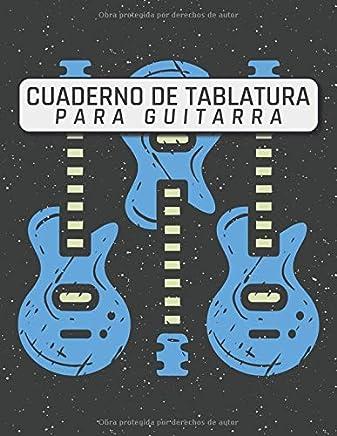 Cuaderno De Tablatura Para Guitarra: Cuaderno De Guitarra | 110 Paginas | 21,59