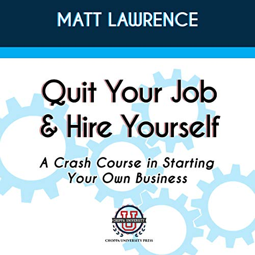Quit Your Job & Hire Yourself cover art