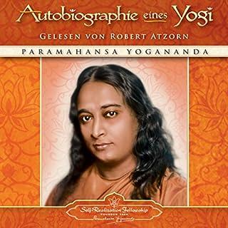Autobiographie eines Yogi                   Autor:                                                                                                                                 Paramahansa Yogananda                               Sprecher:                                                                                                                                 Robert Atzorn                      Spieldauer: 20 Std. und 14 Min.     269 Bewertungen     Gesamt 4,7
