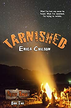 Tarnished (Rusty Knob Book 2) by [Erica Chilson]