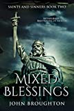 Mixed Blessings: Aethelbald - Bretwalda of Mercia (Saints And Sinners Book 2)