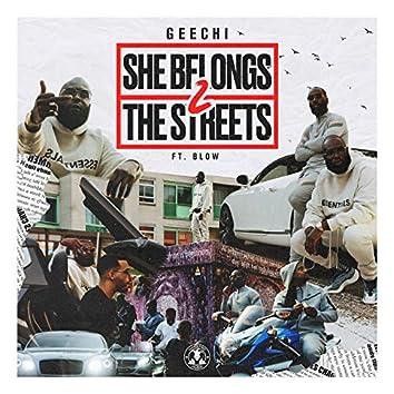 She Belongs 2 the Streets