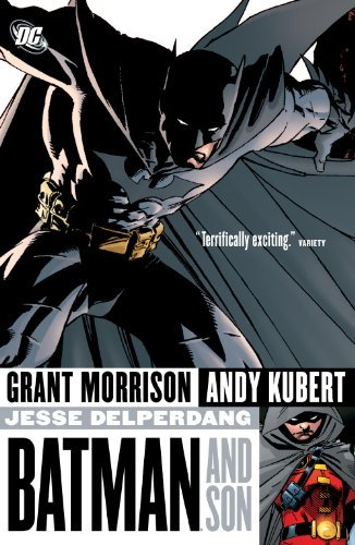 Batman and Son by Grant Morrison (July 22,2008)