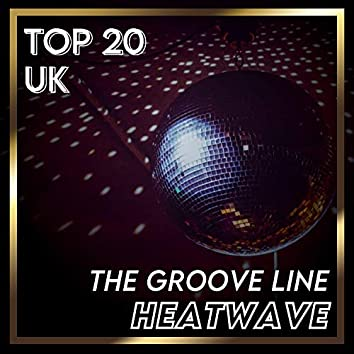 The Groove Line (UK Chart Top 40 - No. 12)