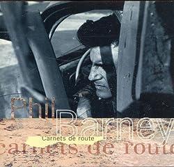 Carnets De Route by Phil Barney (1998-01-14)