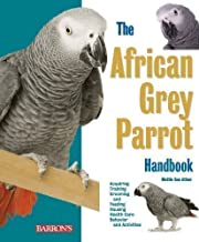African Grey Parrot Handbook (Pet Handbooks) by Athan, Mattie Sue, Deter, Dianalee 2nd (second) Revised Edition (2009)