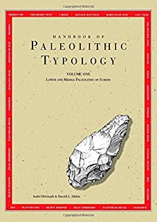 Handbook of Paleolithic Typology: Lower and Middle Paleolithic of Europe by Andr茅 Deb茅nath Harold L. Dibble(1993-01-01)