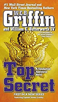 Top Secret (A Clandestine Operations Novel Book 1) by [W.E.B. Griffin, William E. Butterworth]