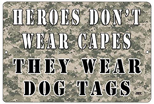 Rogue River Tactical Heroes Don't Wear Capes They Wear Dog Tags Metal Tin Sign Wall Decor Man Cave Bar USA Flag